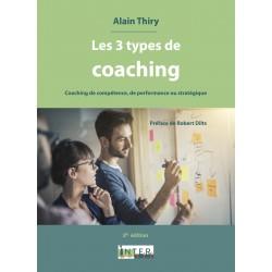 Les 3 types de coaching - 2d édition - Compétences, performance et stratégie