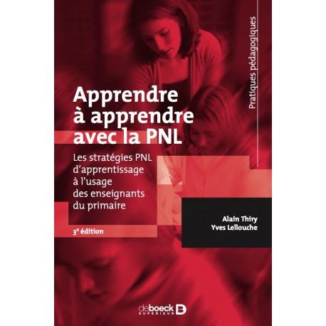 Apprendre à apprendre avec la PNL - 4e éd.